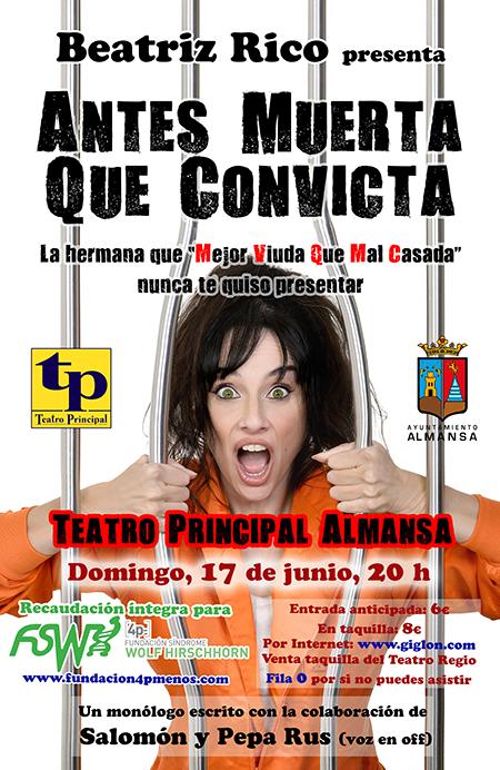 """Monólogo Solidario """"Antes Muerta que Convicta"""""""